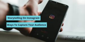 ways to use storytelling on instagram