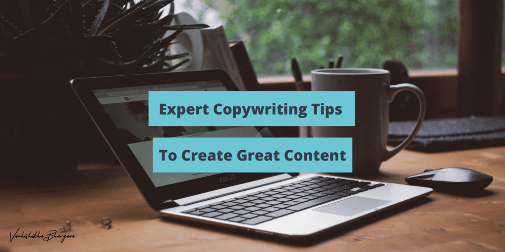 Expert Copywriting Tips For Great Content